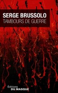 TAMBOURS DE GUERRE