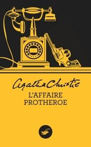L'Affaire Protheroe (Nouvelle traduction révisée)