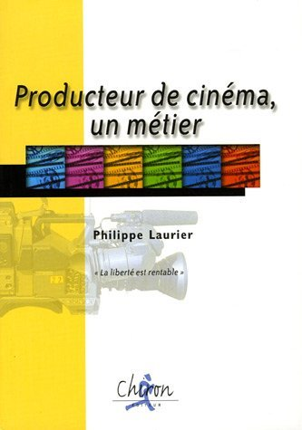 PRODUCTEUR DE CINEMA, UN METIER