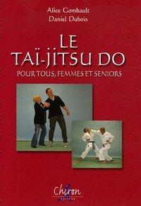 LE TAI-JITSU DO POUR TOUS
