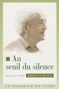 AU SEUIL DU SILENCE
