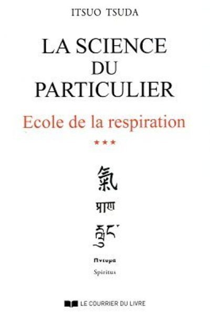 SCIENCE DU PARTICULIER VOLUME 3