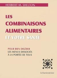 COMBINAISONS ALIMENTAIRES ET VOTRE SANTE (LES)