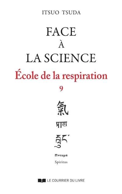 FACE A LA SCIENCE, ECOLE DE LA RESPIRATION VOL.9