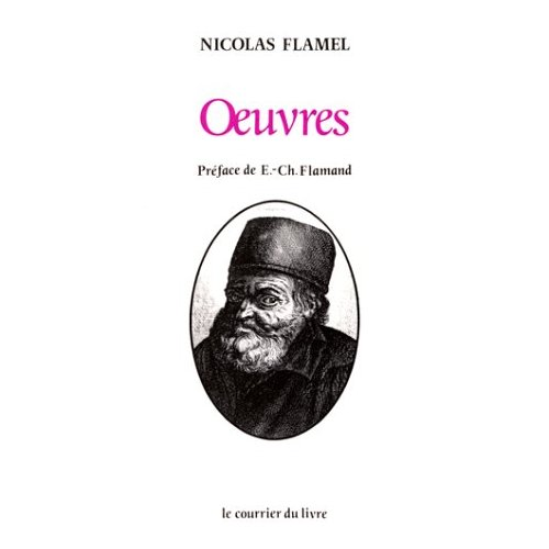 OEUVRES DE NICOLAS FLAMEL