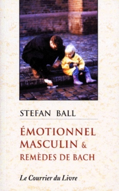 EMOTIONNEL MASCULIN ET REMEDES DE BACH