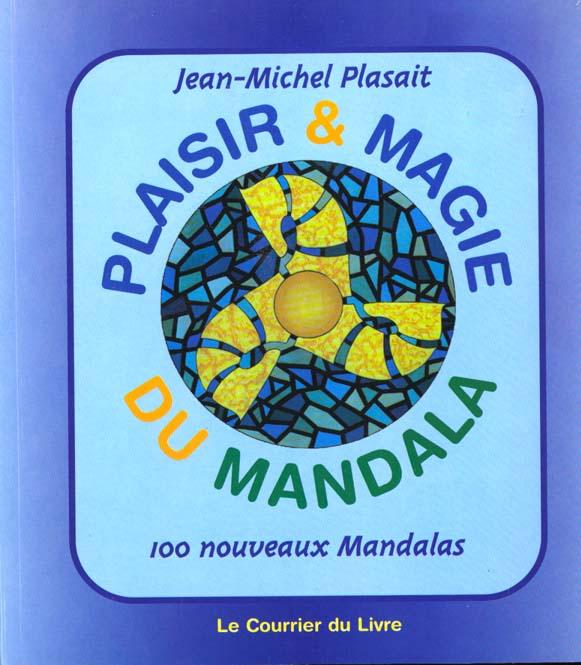 PLAISIR ET MAGIE DU MANDALA T2
