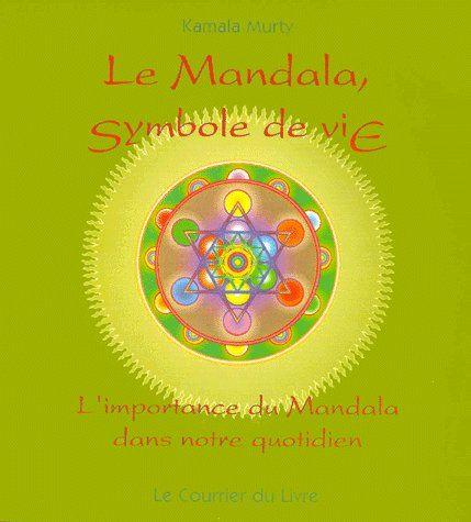 MANDALA SYMBOLE DE VIE (LE)
