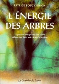 ENERGIE DES ARBRES (L')