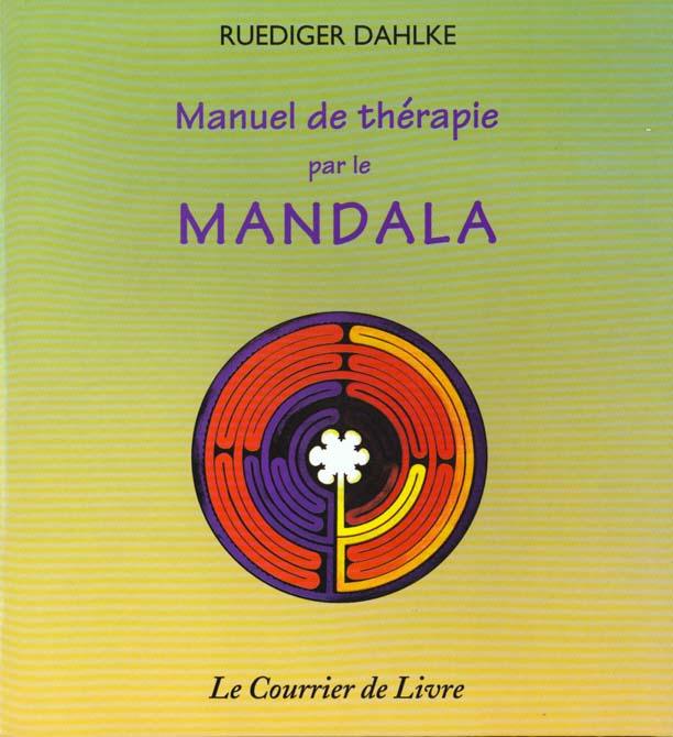 MANUEL DE THERAPIE PAR LE MANDALA