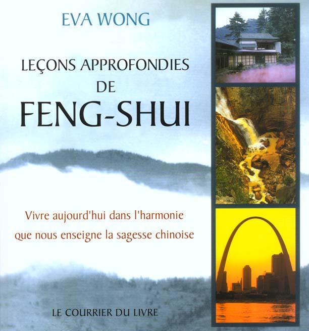 LECONS APPROFONDIES DE FENG SHUI T1
