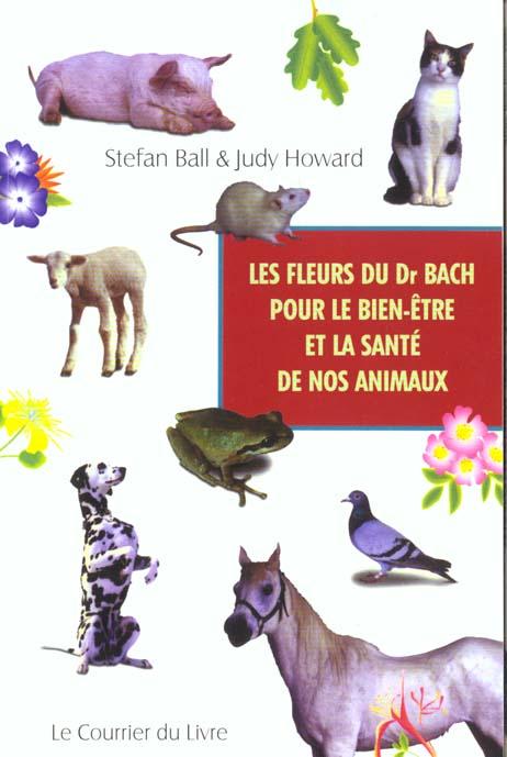 LES FLEURS DU DR BACH POUR LE BIEN-ETRE ET LA SANTE DE NOS ANIMAUX