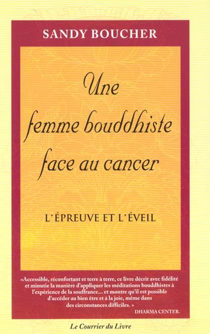 FEMME BOUDDHISTE FACE AU CANCER (UNE)