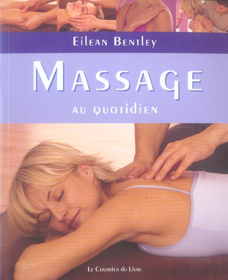 MASSAGE AU QUOTIDIEN