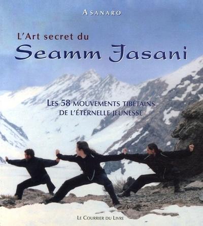 ART SECRET DU SEAMM JASANI (L')