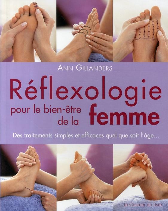REFLEXOLOGIE POUR LE BIEN ETRE DE LA FEMME