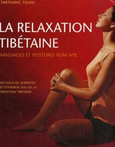 RELAXATION TIBETAINE (LA)