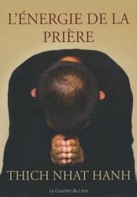 ENERGIE DE LA PRIERE (L')