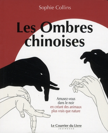 OMBRES CHINOISES (LES)