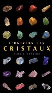 UNIVERS DES CRISTAUX (L')