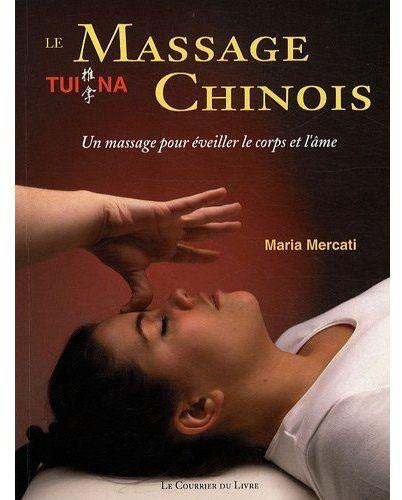 MASSAGE CHINOIS TUI NA (LE)