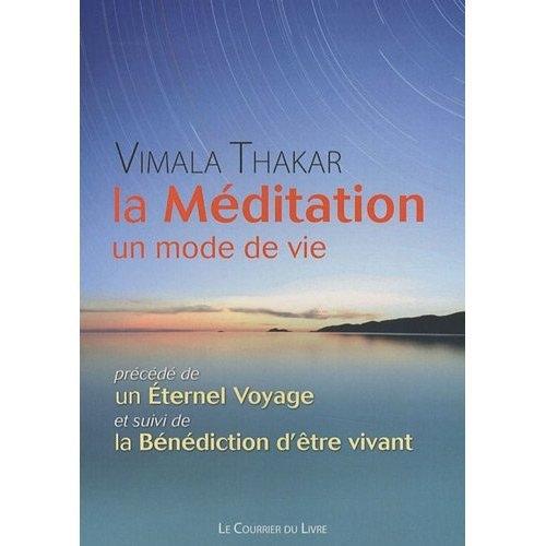 MEDITATION UN MODE DE VIE (LA)