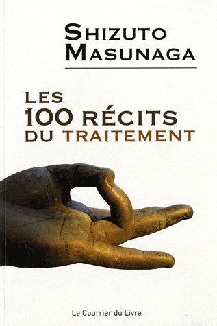 100 RECITS DU TRAITEMENT (LES)