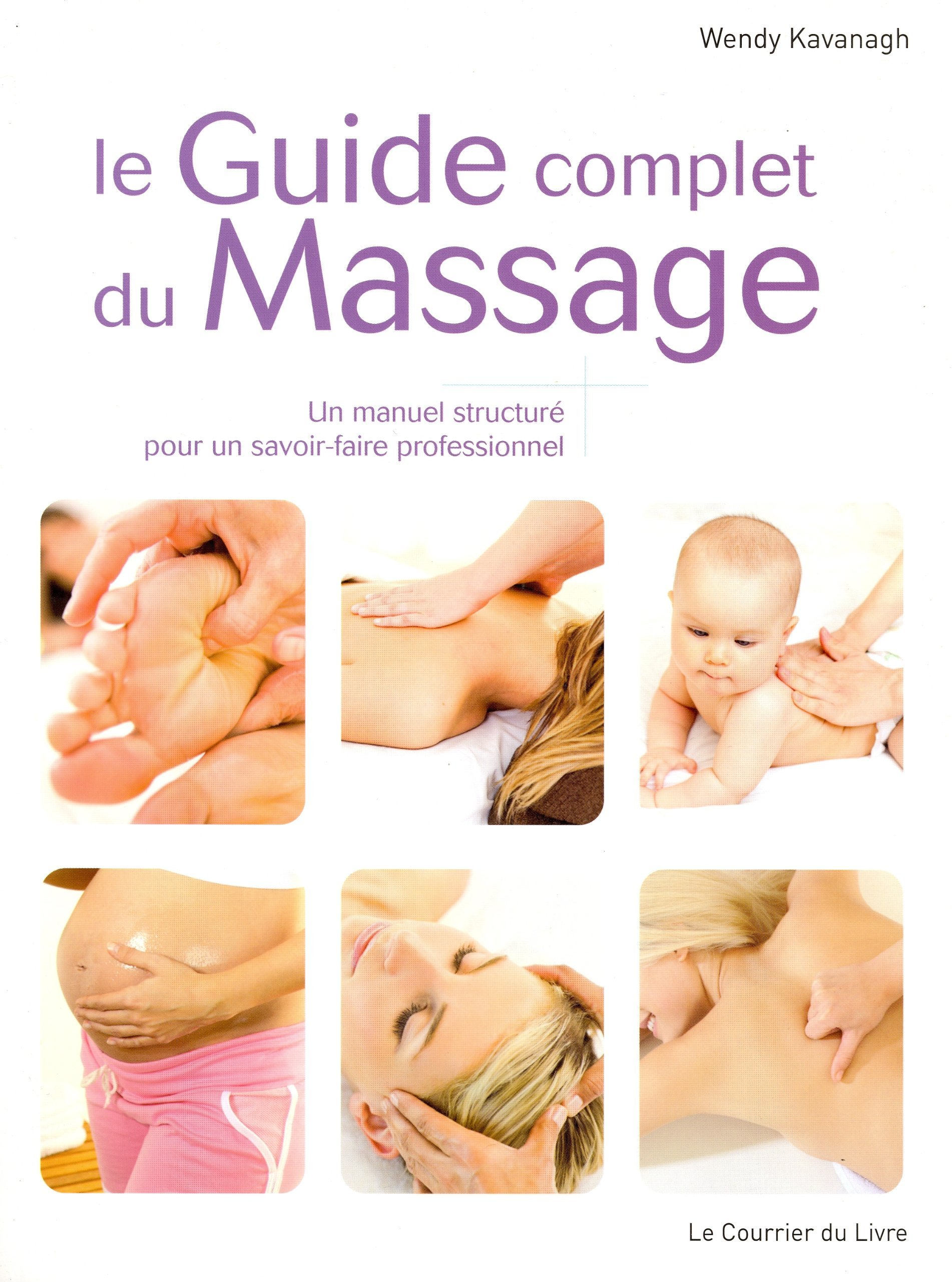 GUIDE COMPLET DU MASSAGE (LE)
