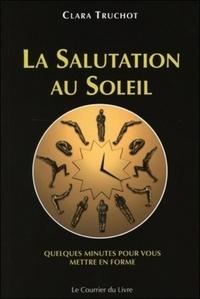SALUTATION AU SOLEIL (LA)