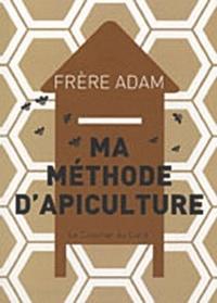 MA METHODE D'APICULTURE