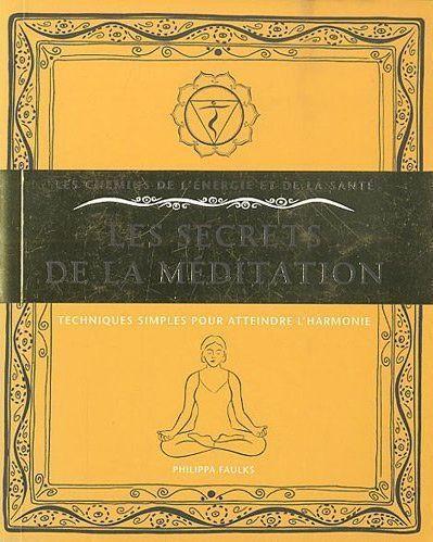 SECRETS DE LA MEDITATION (LES)