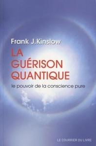 GUERISON QUANTIQUE (LA)