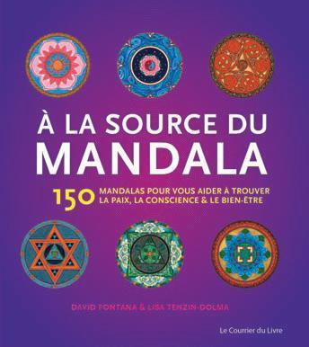 A LA SOURCE DU MANDALA