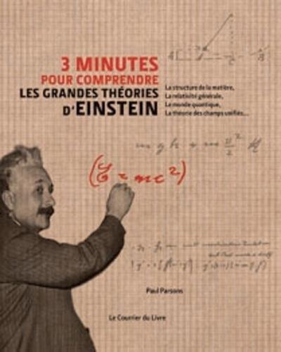 3 MN POUR COMPRENDRE LES GRANDES THEORIES D'EINSTEIN