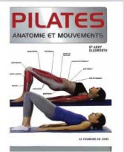 PILATES ANATOMIE ET MOUVEMENTS