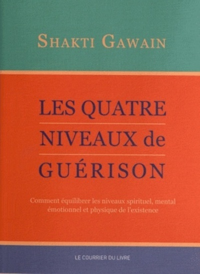 QUATRE NIVEAUX DE GUERISON (LES)