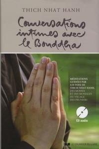 CONVERSATIONS INTIMES AVEC LE BOUDDHA AVEC CD AUDIO