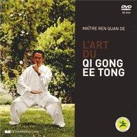 L'ART DU QI GONG EE TONG