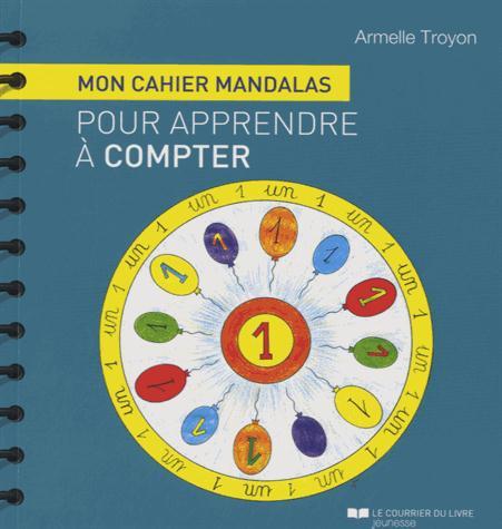 CAHIER MANDALAS POUR APPRENDRE A COMPTER (MON)