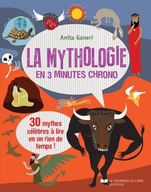 MYTHOLOGIE EN 3 MINUTES CHRONO (LA)