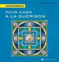 ATELIER MANDALAS POUR AIDER A LA GUERISON