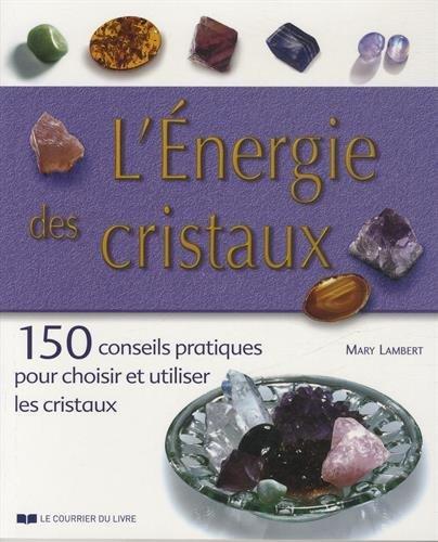 ENERGIE DES CRISTAUX (L')