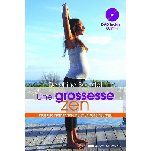 UNE GROSSESSE ZEN AVEC LA SOPHROLOGIE (DVD)