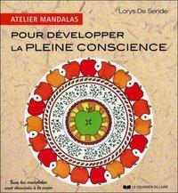 ATELIER MANDALAS POUR DEVELOPPER LA PLEINE CONSCIENCE