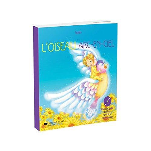 OISEAU ARC-EN-CIEL + CD (L')
