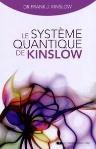 LE SYSTEME QUANTIQUE DE KINSLOW