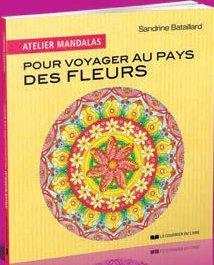 ATELIER MANDALAS POUR VOYAGER AUX PAYS DES FLEURS