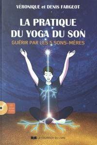 LA PRATIQUE DU YOGA DU SON (CD)