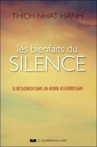 BIENFAITS DU SILENCE (LES)