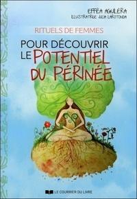 RITUELS DE FEMMES POUR DECOUVRIR LE POTENTIEL DU PERINEE